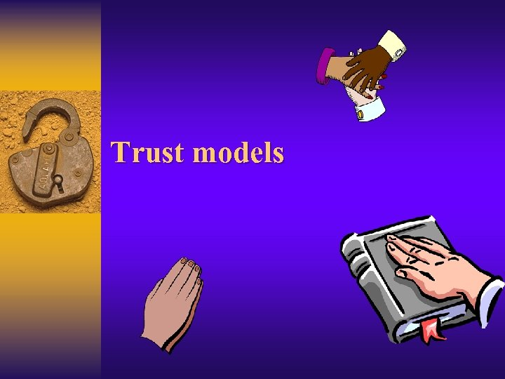 Trust models