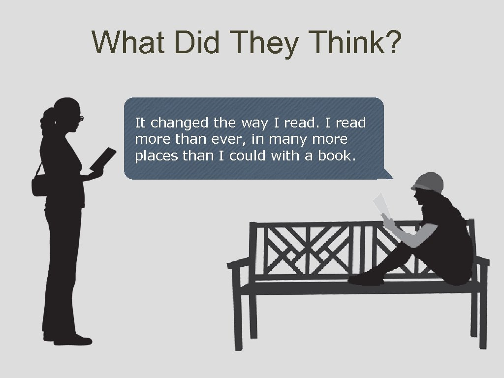 What Did They Think? It changed the way I read more than ever, in