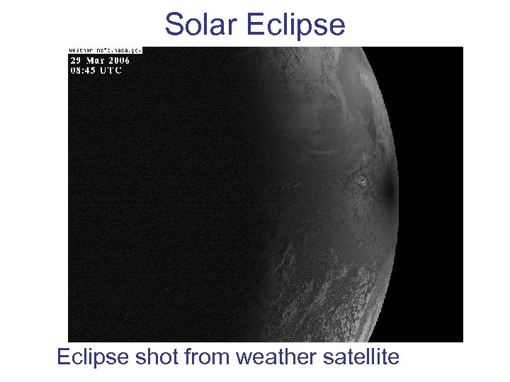 Solar Eclipse shot from weather satellite