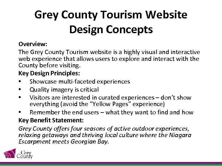 Grey County Tourism Website Design Concepts Overview: The Grey County Tourism website is a