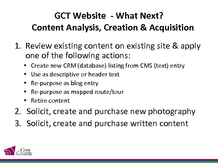 GCT Website - What Next? Content Analysis, Creation & Acquisition 1. Review existing content