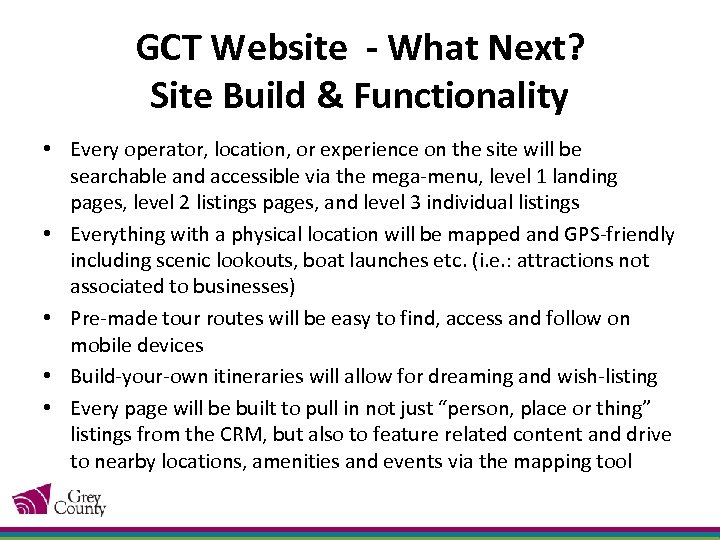 GCT Website - What Next? Site Build & Functionality • Every operator, location, or