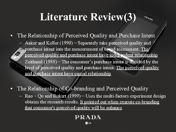 Literature Review(3) • The Relationship of Perceived Quality and Purchase Intent – Aaker and
