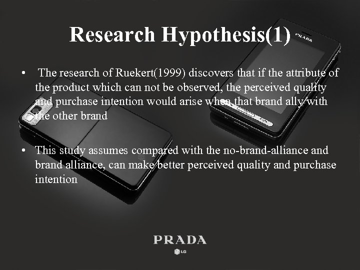 Research Hypothesis(1) • The research of Ruekert(1999) discovers that if the attribute of the
