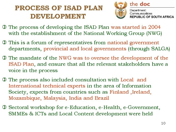 PROCESS OF ISAD PLAN DEVELOPMENT ) The process of developing the ISAD Plan was