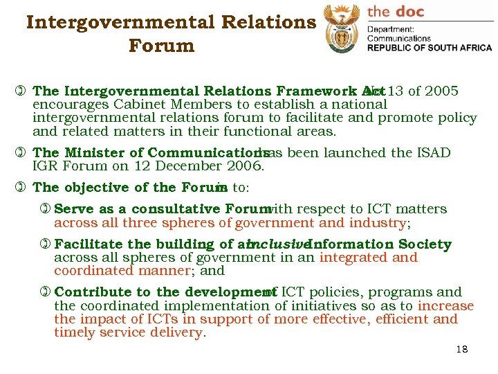 Intergovernmental Relations Forum ) The Intergovernmental Relations Framework Act 13 of 2005 No encourages