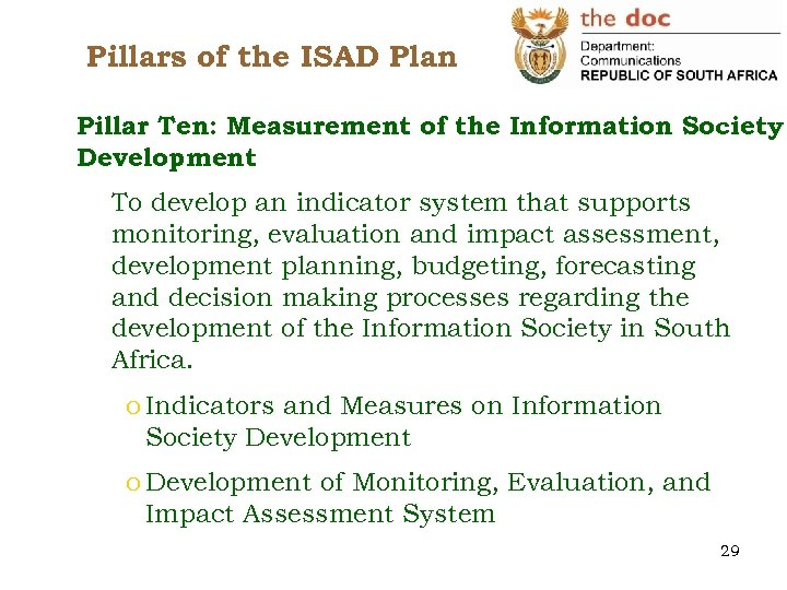 Pillars of the ISAD Plan Pillar Ten: Measurement of the Information Society Development To