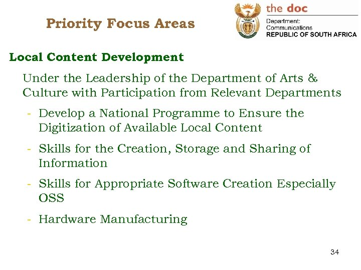 Priority Focus Areas Local Content Development Under the Leadership of the Department of Arts