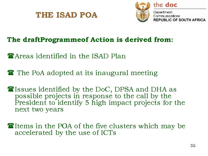 THE ISAD POA The draft. Programmeof Action is derived from: (Areas identified in the