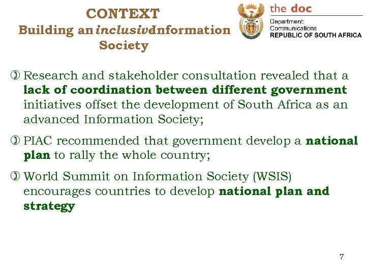 CONTEXT Building an inclusive Information Society ) Research and stakeholder consultation revealed that a