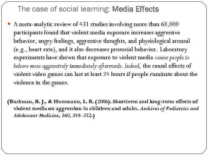 The case of social learning: Media Effects A meta-analytic review of 431 studies involving