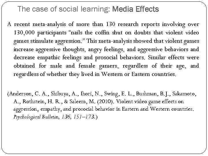 The case of social learning: Media Effects A recent meta-analysis of more than 130