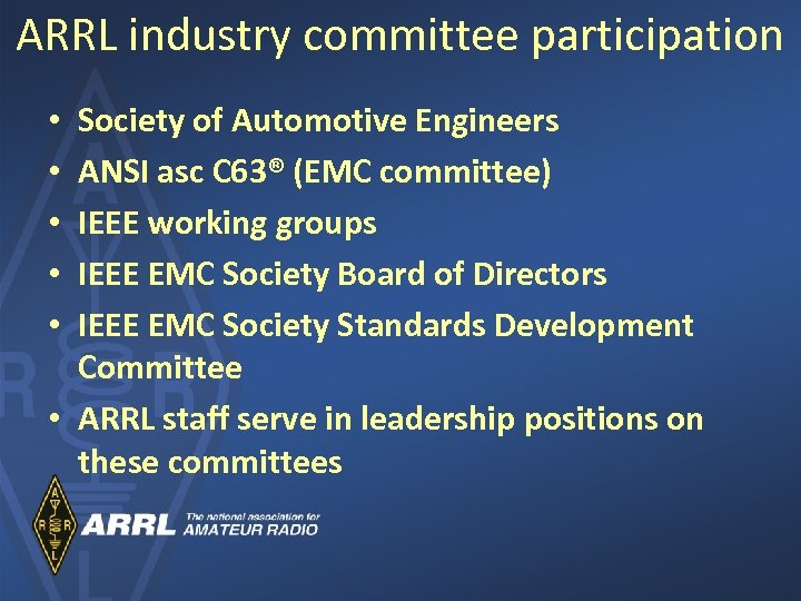 ARRL industry committee participation Society of Automotive Engineers ANSI asc C 63® (EMC committee)