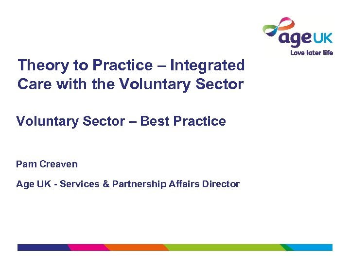 Theory to Practice – Integrated Care with the Voluntary Sector – Best Practice Pam