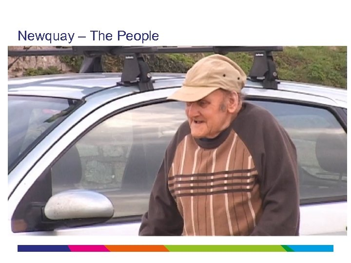 Newquay – The People