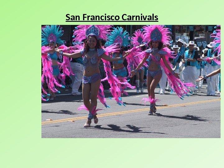 San Francisco Carnivals