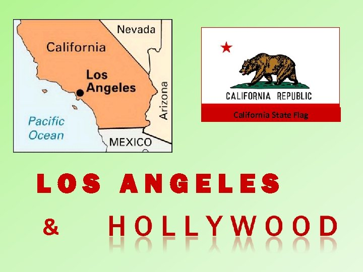 California State Flag LOS ANGELES &