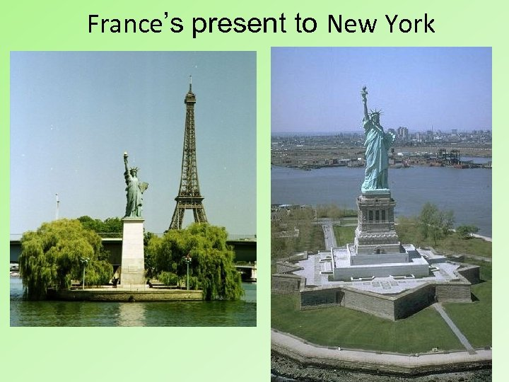 France's present to New York