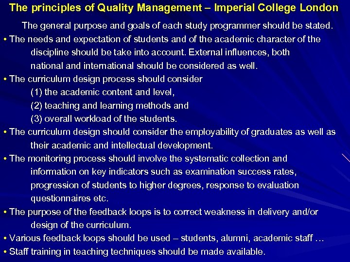 The principles of Quality Management – Imperial College London The general purpose and goals