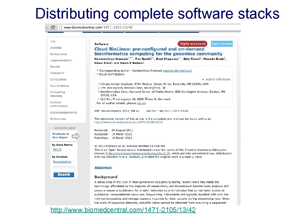 Distributing complete software stacks http: //www. biomedcentral. com/1471 -2105/13/42 8