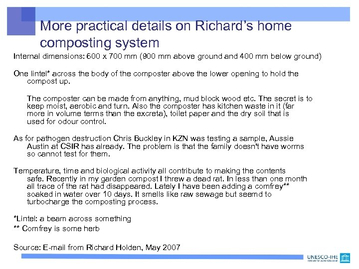 More practical details on Richard's home composting system Internal dimensions: 600 x 700 mm