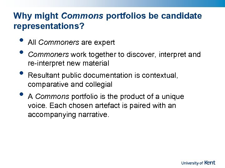 Why might Commons portfolios be candidate representations? • • All Commoners are expert Commoners