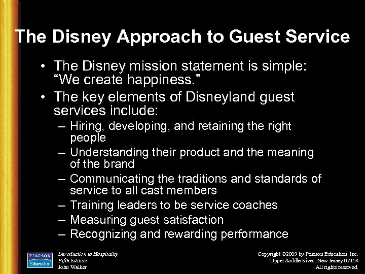 """The Disney Approach to Guest Service • The Disney mission statement is simple: """"We"""