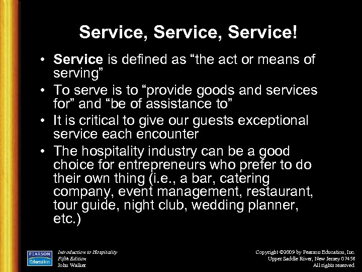 """Service, Service! • Service is defined as """"the act or means of serving"""" •"""