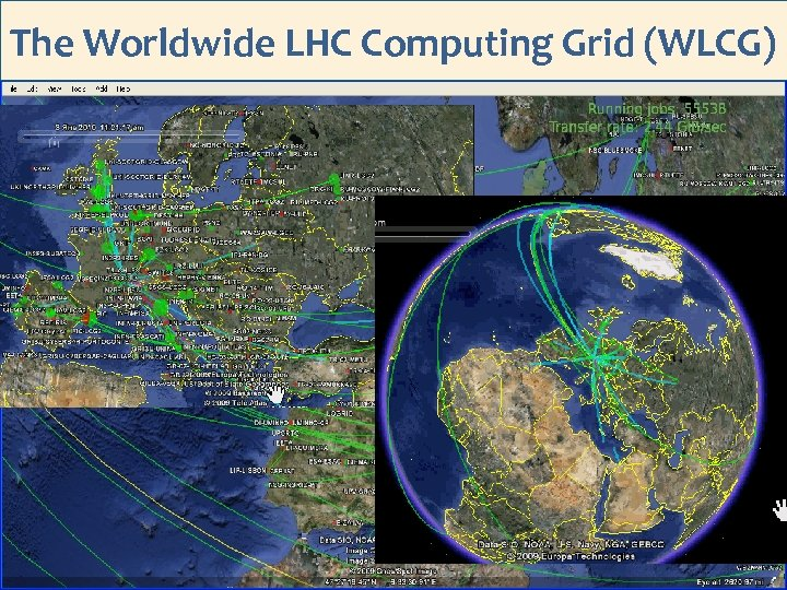 The Worldwide LHC Computing Grid (WLCG) 14/98