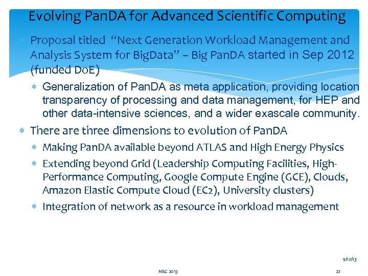 "Evolving Pan. DA for Advanced Scientific Computing Proposal titled ""Next Generation Workload Management and"