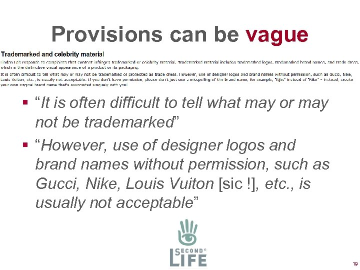 "Provisions can be vague § ""It is often difficult to tell what may or"