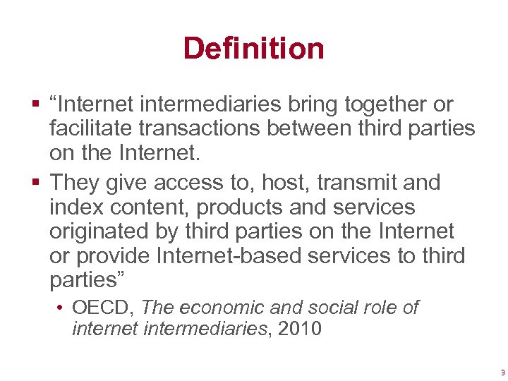 "Definition § ""Internet intermediaries bring together or facilitate transactions between third parties on the"