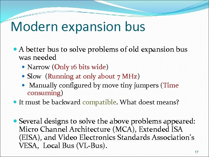 Modern expansion bus A better bus to solve problems of old expansion bus was