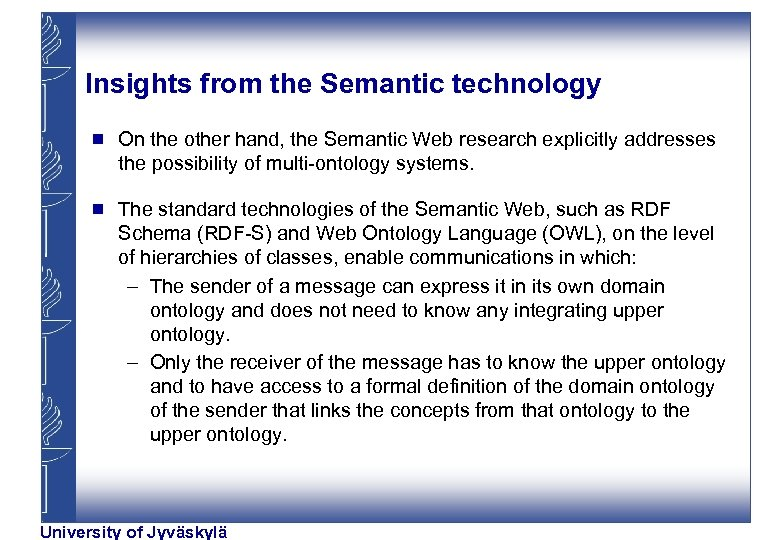 Insights from the Semantic technology g On the other hand, the Semantic Web research