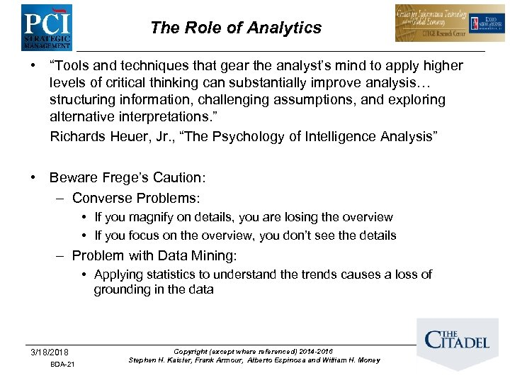 "The Role of Analytics • ""Tools and techniques that gear the analyst's mind to"