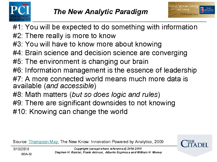 The New Analytic Paradigm #1: You will be expected to do something with information