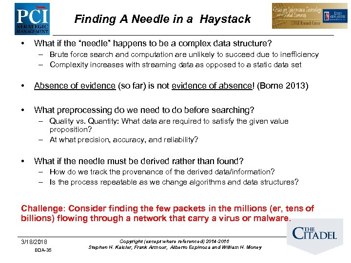 "Finding A Needle in a Haystack • What if the ""needle"" happens to be"