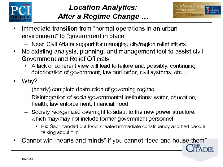 "Location Analytics: After a Regime Change … • Immediate transition from ""normal operations in"
