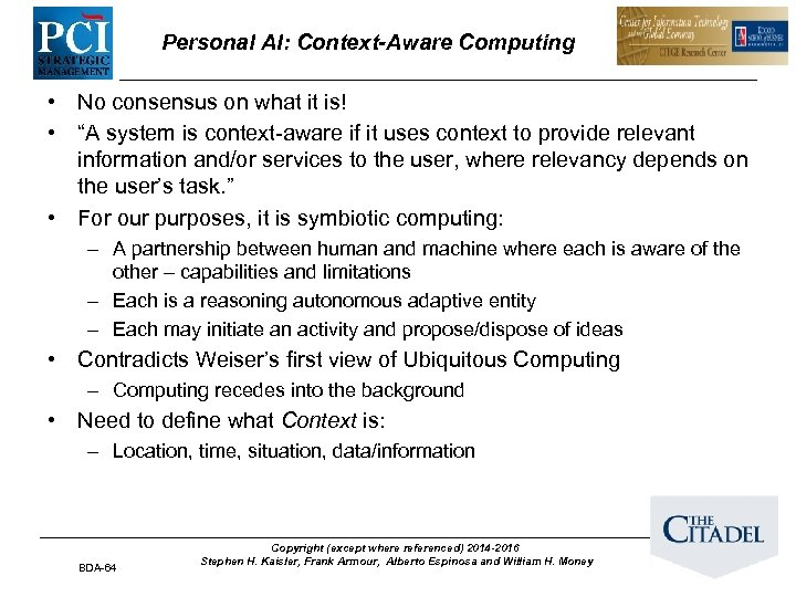 "Personal AI: Context-Aware Computing • No consensus on what it is! • ""A system"