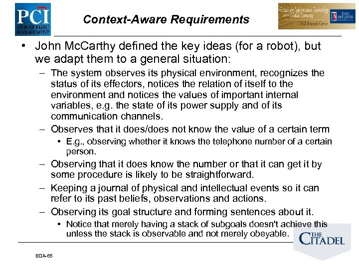 Context-Aware Requirements • John Mc. Carthy defined the key ideas (for a robot), but