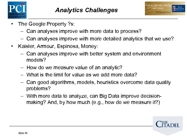 Analytics Challenges • The Google Property ? s: – Can analyses improve with more
