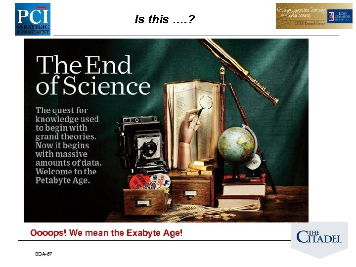 Is this …. ? Oooops! We mean the Exabyte Age! BDA-87