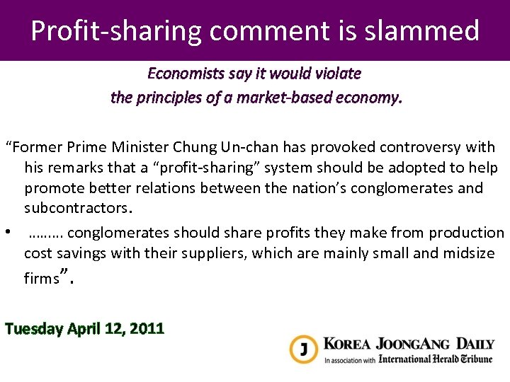 Profit-sharing comment is slammed Economists say it would violate the principles of a market-based