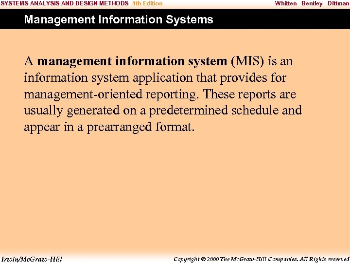 SYSTEMS ANALYSIS AND DESIGN METHODS 5 th Edition Whitten Bentley Dittman Management Information Systems