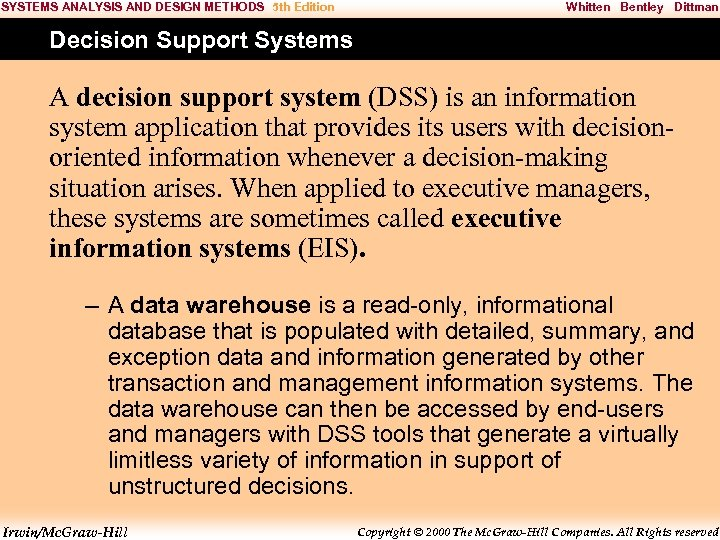 SYSTEMS ANALYSIS AND DESIGN METHODS 5 th Edition Whitten Bentley Dittman Decision Support Systems