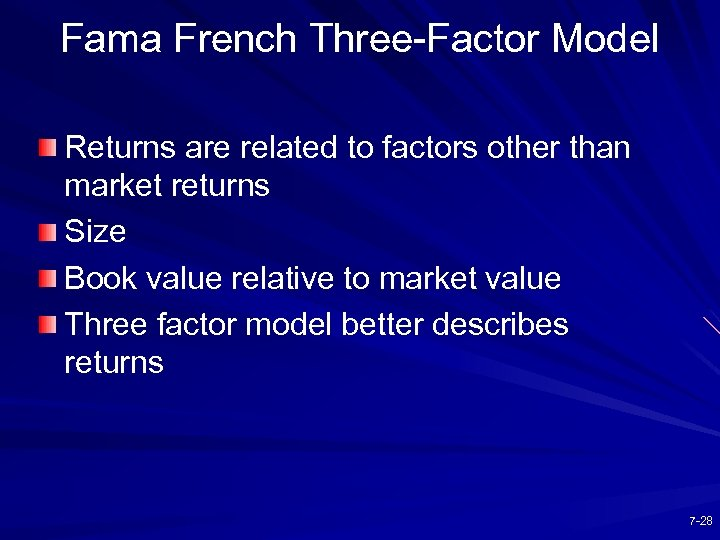 Fama French Three-Factor Model Returns are related to factors other than market returns Size