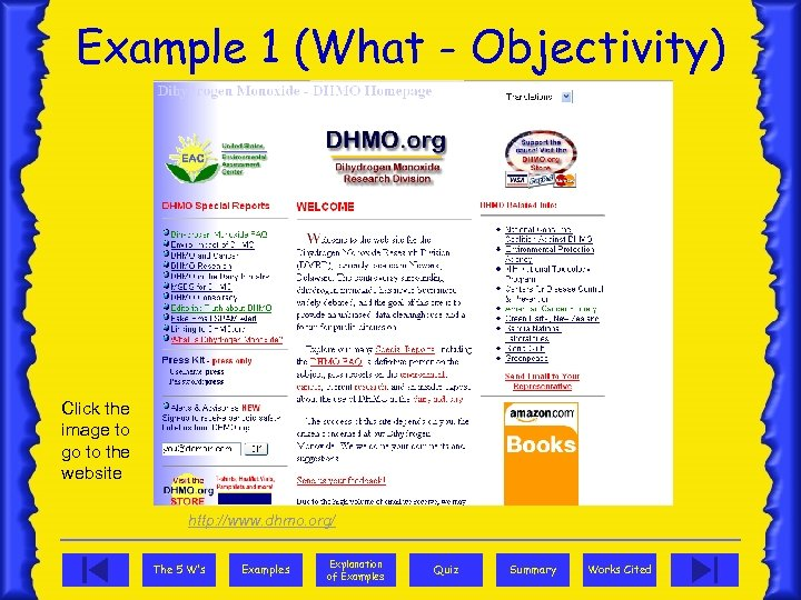 Example 1 (What - Objectivity) Click the image to go to the website http: