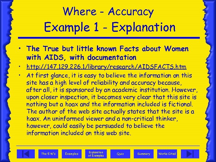 Where - Accuracy Example 1 - Explanation • The True but little known Facts