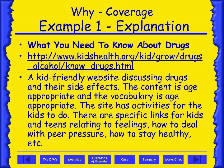 Why - Coverage Example 1 - Explanation • What You Need To Know About