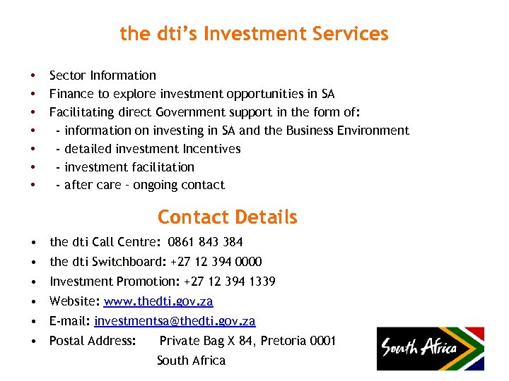 the dti's Investment Services • • Sector Information Finance to explore investment opportunities in